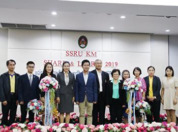 SSRU KM SHARE & LEARN 2019 แบ่งปันความรู้ก้าวสู่มหาวิทยาลัยแม่แบบที่ดีของสังคม